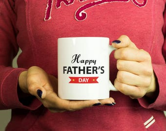 Happy Father's Day Mug, Coffee Mug Funny Inspirational Love Quote Coffee Cup D182