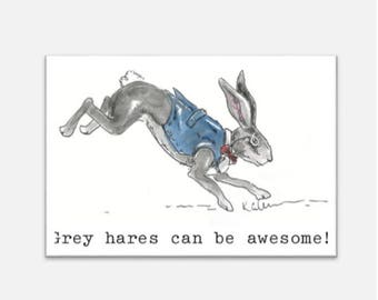 Birthday Card - grey hares can be awesome