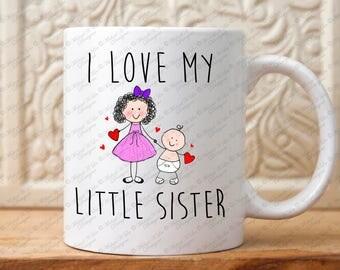 Little Sister mug, Gift for Little Sister, Sister gift, Sister gift Mug, Family gift mug, Big sister gift, sisters gift, Sorority sisters