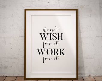 Don't Wish for it Work for it Printable Wall Art, Digital Poster, Gym Print, Gym Art, Motivational Poster, Black and White Typography, Boho
