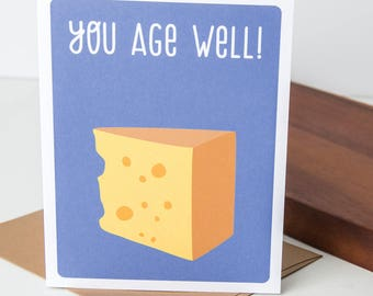 Birthday card- Humorous birthday card- Cards for men- Funny Birthday Card- Greeting cards funny- Birthday card for friend- You Age Well