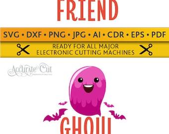 Ghoul Friend Svg Ghoul-Friend Svg Ghoul Friend Cut Files Silhouette Studio Cricut Svg Dxf Jpg Png Eps Pdf Ai Cdr