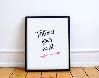 Follow your heart, Printable art, Arrow art, Arrow print, Wall art, Instant download, Inspirational quote, Tribal print, Nursery art