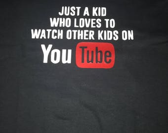 Just a kid who loves to watch other kids on YouTube.