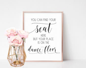 Find Your Seat Sign, Printable Wedding Seat Sign, Wedding Reception Sign, Seating Template, Find Your Seat Printable Wedding Dancefloor Sign