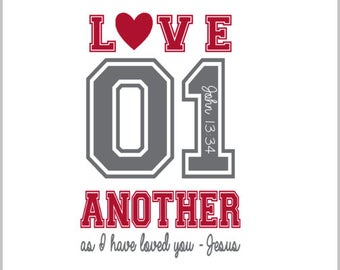 LOVE 01 another as I have loved you-Jesus SVG