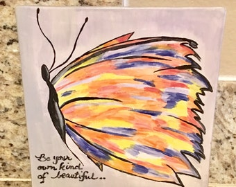 Painted Ceramic Tile with quote
