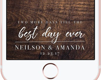 Wedding Engagement Rehearsal Best Day Ever Snapchat Filter