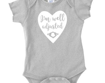 I'm Well Adjusted Chiropractic Onesie