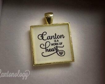 Canton is a Work of Heart Pendant - Canton Ohio