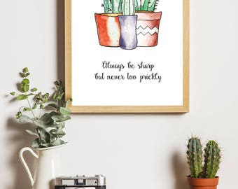 Cactus Printable With Prickly Quote