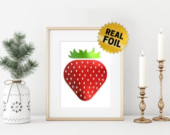 2 Colors Foil Print, Real Foil Printing, Strawberry Wallart, Kitchen Wall Decor, Gift for Mom, Actuall Foil Art, Home Decoration, Unique Art