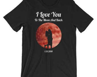 I Love you to the moon and back Shirt Lunar Eclipse T-Shirt UNISEX romantic Couple gift