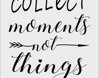 Collect moments not things Vinyl Decal