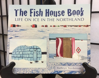 The Fish House Book-Life on Ice in the Northland