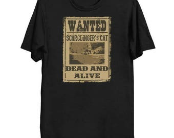 Dead and Alive - Physics T-Shirt - Schrodinger's Cat