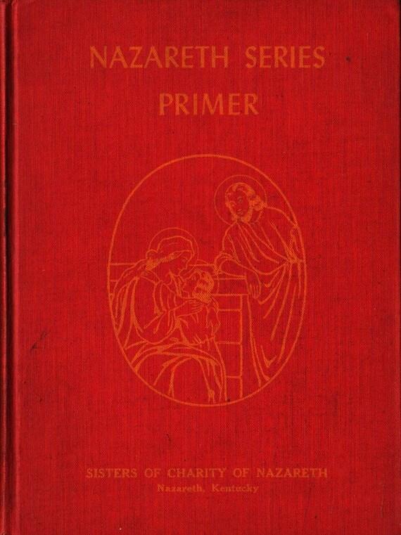 Nazareth Series Primer - Sisters of Charity of Nazareth - 1942 - Vintage Kids Book