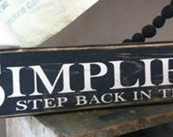 Simplify Step Back In Time wood sign