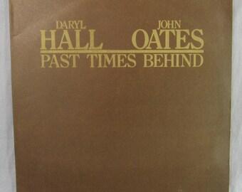 "Daryl Hall & John Oates Past Times Behind Record Vintage 12"" Vinyl LP Album 1976 Chelsea"