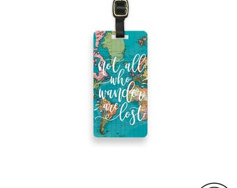 Luggage Tag Not all those who wander are lost Travel Quote Luggage Tag  With Printed Custom Info On Back, Single Tag