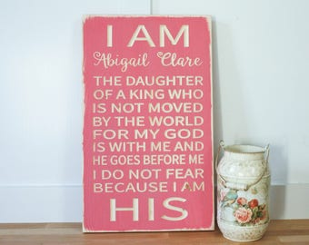 PERSONALIZED I am the Daughter of a King I am His - 12x20 Vintage Carved Rustic Wooden Subway Sign