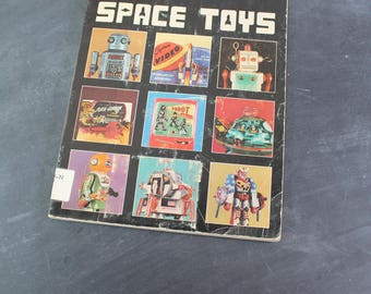A Collector's Guide to Science Fiction and Astronautical Toys by Crystal and Leland Payton, 1977, Space Toys Collector's Guide