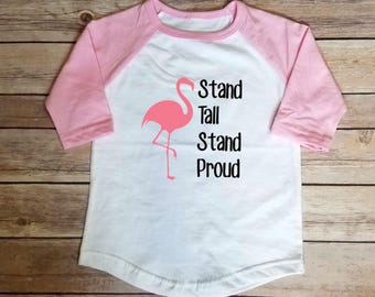 Flamingo Baseball Tee, Toddler Tee, Stand Tall, Stand Proud, Beach Babe, Girl Power, Pink, Kids Shirt, Beach Kid, Summer, Baseball Tshirt