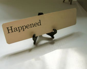 Vintage Happened Flash Card it happened yesterday happening today The Wedding Happened Party Yes Dick Jane Flashcard Frameable Wedding Decor