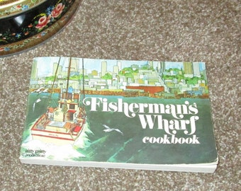 1971 Nitty Gritty Fisherman's Wharf Cookbook