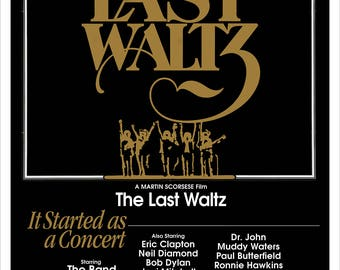The Last Waltz - Home Theater Media Room Decor - The Band Concert poster - Bob Dylan - Van Morrison - Martin Scorsese - Rock and Roll Poster