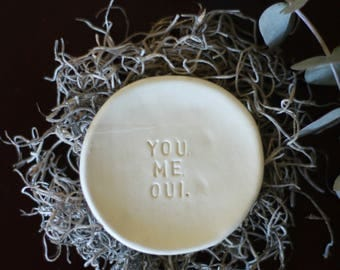 You, Me, Oui Ring Dish - Wedding Ring Dish - Ring Dish Engagement - Gift for Her - Personalized Ring Dish - Ceramic Ring holder