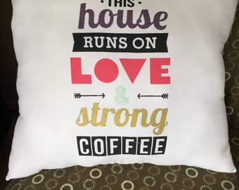 Love and Strong Coffee accent pillow