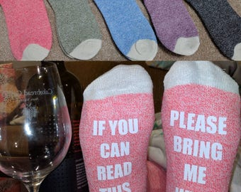 If You Can Read This please Bring Me Wine,  Wine socks, customized socks, Personalized Socks, Stocking Stuffer, Women's Gift Idea, boot sock