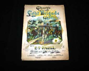 Vintage Charge of the Light Brigade March by E. T. Paull Music Co. - 1896 - from DustyMillerAntiques