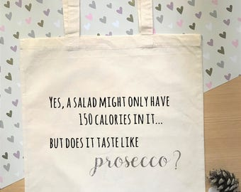Salad and prosecco quote - Funny prosecco tote bag, funny quote, reusable shopping bag.  Perfect gift for prosecco lovers