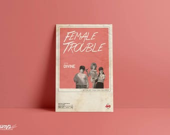 Female Trouble 11 x 17 Poster