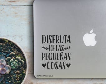 Disfruta De Las Pequenas Cosas                , Laptop Stickers, Laptop Decal, Macbook Decal, Car Decal, Vinyl Decal