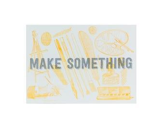 PAINTING Make Something Letterpress Print / 5x7 Print / Gifts for Artists / Orange Art / Silver Art / Stocking Stuffer / Gifts Under 25