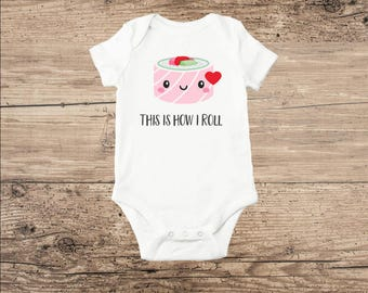 Sushi Baby Clothes, This Is How I Roll, Kawaii Sushi