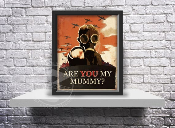Doctor Who Quote Custom print poster Are you my mummy? - Choose Size, and Frame