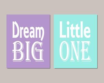 Girl Nursery Decor - Dream Big Little One - Instant Download - Nursery Printable - Teal Lavender Nursery Wall Art - Playroom Decor