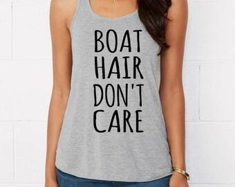 BOAT Hair Don't CARE Flowy Bella Tank Top Shirt