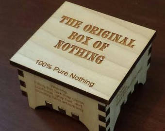 "GREAT GAG GIFT! ""The Original Box of Nothing"" Great birthday gift, grab gift, White Elephant Gift...whatever! Can Be Personalized/Customized"