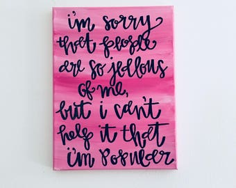 Calligraphy Quote Canvas // Handlettering Quote Canvas // Mean Girls Quote // Mean Girls Print