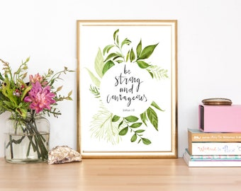 "5x7 Print Botanical Bible Verse Typography - ""Be Strong and Courageous"" Joshua 1:9"