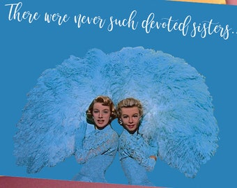 """Sale~6.00 for 2 cards w/ envelopes, """"Sisters"""" card, Inspired by the movie """"White Christmas"""""""