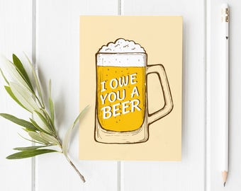 I Owe You A Beer Thank You Folded Card | Funny, Guy, Cute, Dad, Brother, Holiday Greeting Stationery, family, Alcohol, Salutations