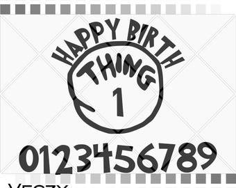 happy birthday svg, happy birthday svg file, svg files for cricut, happy birthday dr seus, thing 1, thing 2, printable design.