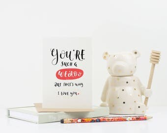 Funny cards - You're such a weirdo - bff - best friend card - just because