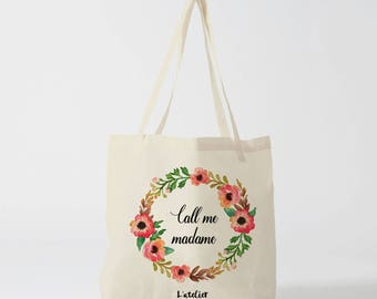 W122Y Tote bag personalized Call me Madam, fabric tote bag bridesmaid, groom wedding Tote Bag, Tote, tote bag, bachelorette party